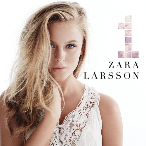 1 by Zara Larsson
