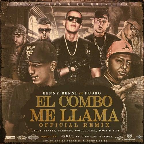 El Combo Me Llama (Remix) de Benny Benni