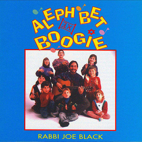 Aleph Bet Boogie by Rabbi Joe Black