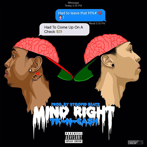 Mind Right by TK N Cash