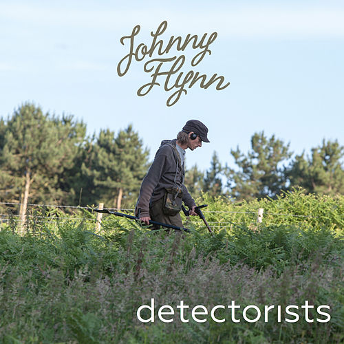 Detectorists (Original Soundtrack from the TV Series) by Johnny Flynn