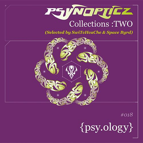 PsynOpticz Collections : TWO von Various Artists