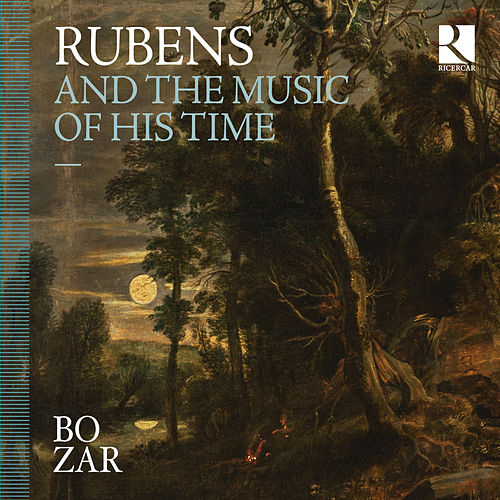 Rubens and the Music of His Time de Various Artists