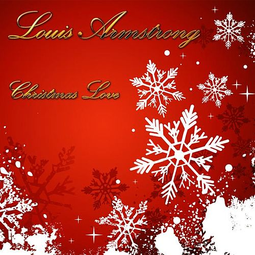 Christmas Love by Louis Armstrong