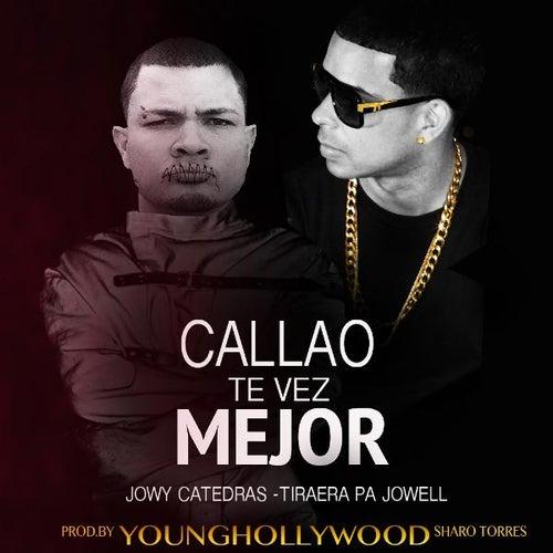 Callao Te Vez Mejor (Tiraera Pa Jowell) de Jowy Catedras