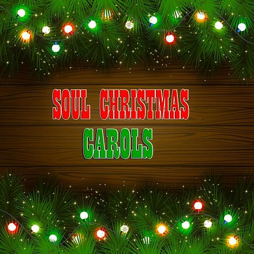 Soul Christmas Carols (38 Original Recordings) by Various Artists