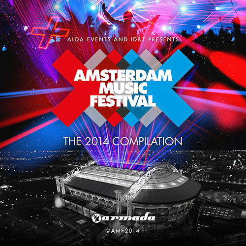 Amsterdam Music Festival - The 2014 Compilation de Various Artists