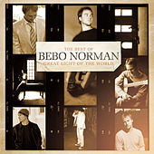 Great Light Of The World:  The Best Of Bebo Norman de Bebo Norman
