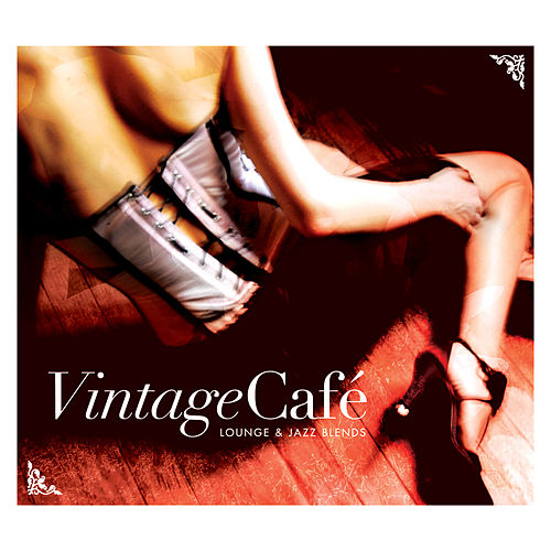 Vintage Café - Lounge & Jazz Blends de Various Artists