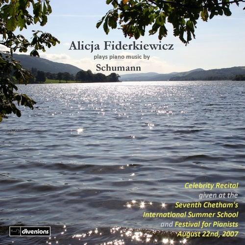 Alicja Fiderkiewicz Plays Piano Music By Schumann de Alicja Fiderkiewicz