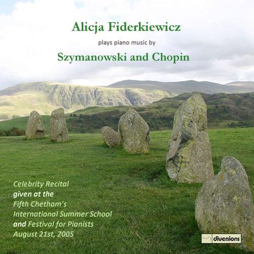 Szymanowski & Chopin: Piano Music de Alicja Fiderkiewicz