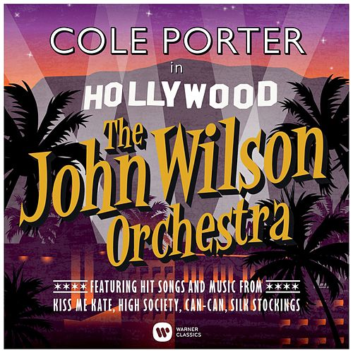 Cole Porter in Hollywood fra John Wilson Orchestra
