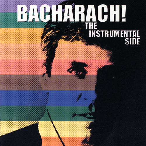 Bacharach! The Instrumental Side von Burt Bacharach