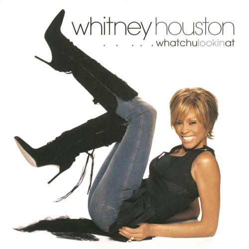 Whatchulookinat de Whitney Houston