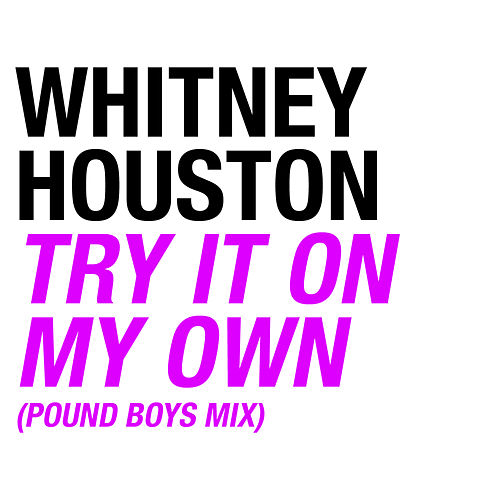 Try It On My Own de Whitney Houston