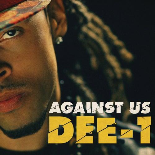Against Us von Dee-1