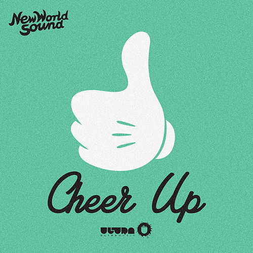 Cheer Up von New World Sound