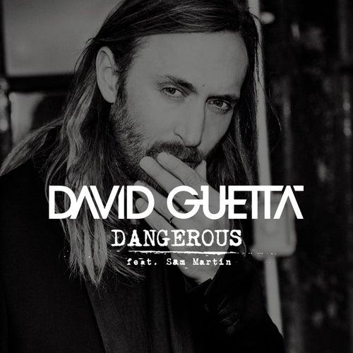 Dangerous (feat. Sam Martin) von David Guetta