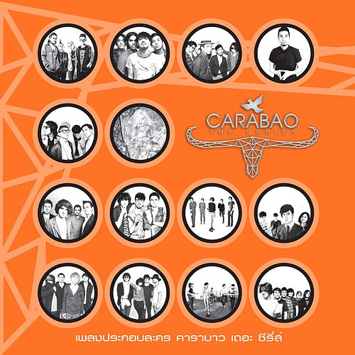 Carabao The Series OST de Various Artists