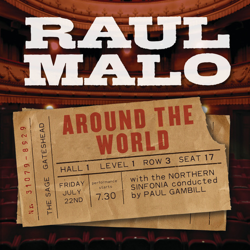 Around The World by Raul Malo