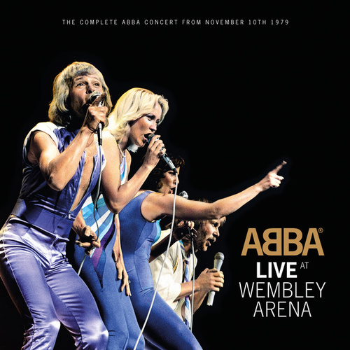Live At Wembley Arena by ABBA
