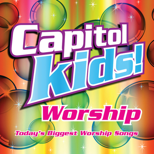 Capitol Kids! Worship de Capitol Kids!