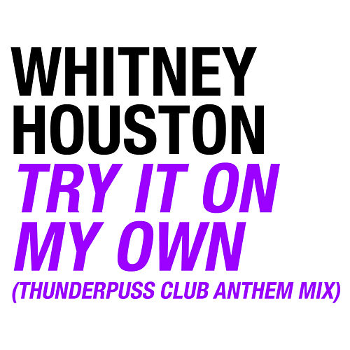 Try It On My Own de Whitney Houston