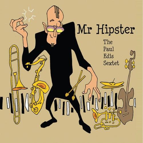 Mr. Hipster von Paul Edis