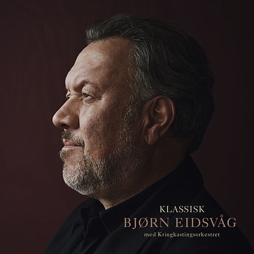 Klassisk Bjørn Eidsvåg med Kringkastingsorkestret by Bjørn Eidsvåg