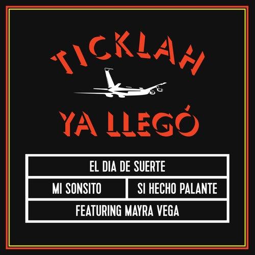 Ya Llegó by Ticklah