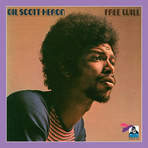 Free Will de Gil Scott-Heron