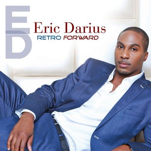 Retro Forward de Eric Darius