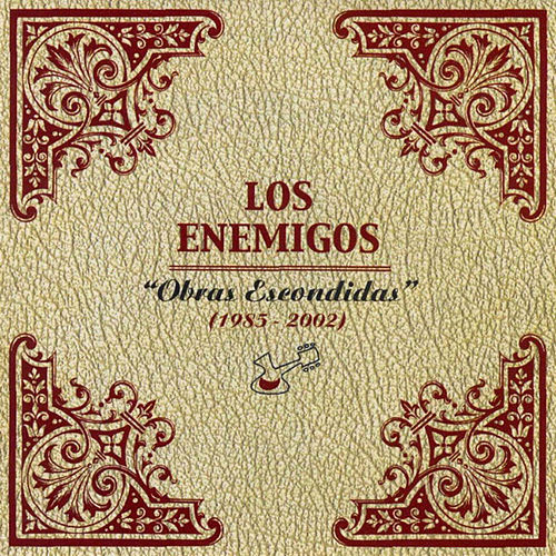 Obras Escondidas (1985 - 2002) von Los Enemigos