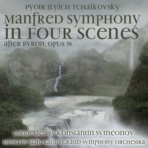 Pyotr Ilyich Tchaikovsky: Manfred Symphony in Four Scenes after Byron, Op. 58,  B minor (1960) by Pyotr Ilyich Tchaikovsky