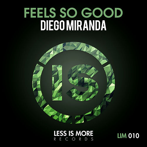 Feels So Good de Diego Miranda