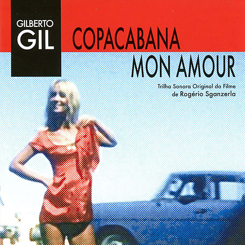 Copacabana Mon Amour by Gilberto Gil