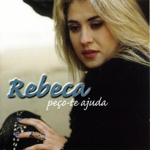 Peço-Te Ajuda by Rebeca