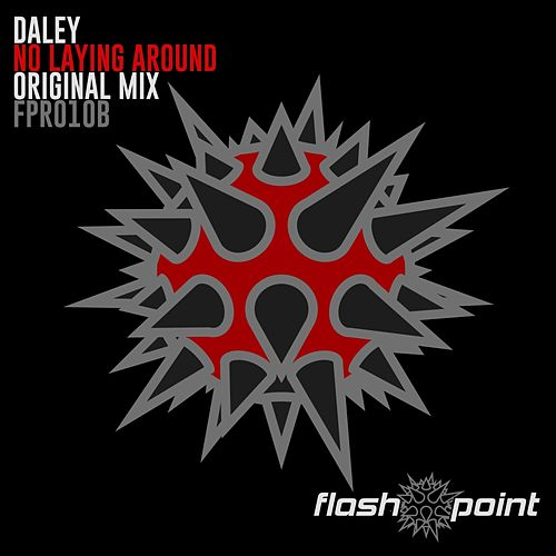 No Laying Around de Daley