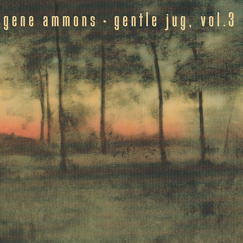 Gentle Jug, Volume 3 by Gene Ammons