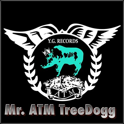 MR. ATM Treedogg de TreeDogg Mr. ATM