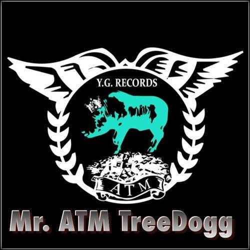 MR. ATM Treedogg de TreeDogg Mr. ATM