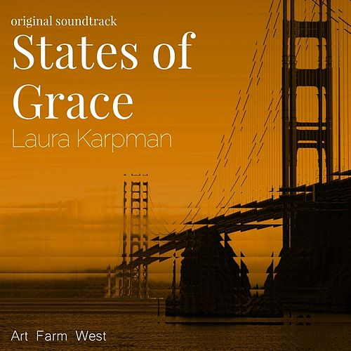 States of Grace by Laura Karpman
