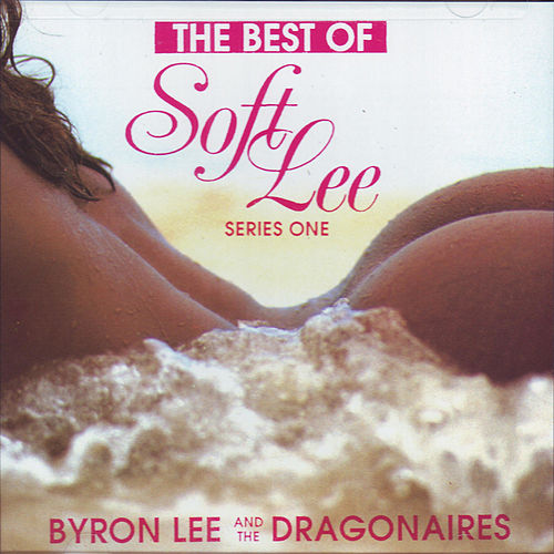 The Best Of Soft Lee Series One de Byron Lee & The Dragonaires