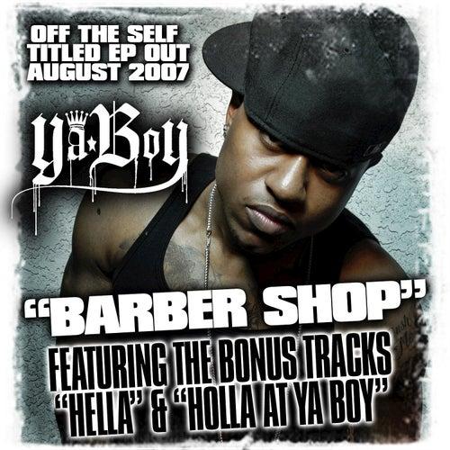 Barbershop Ep de Ya Boy