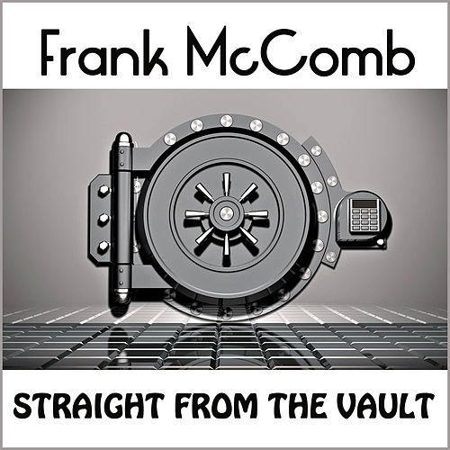 Straight from the Vault by Frank McComb
