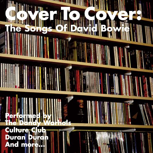 David Bowie: Cover To Cover by Various Artists