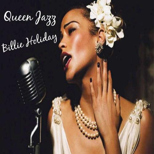 Queen Jazz: Billie Holiday de Billie Holiday
