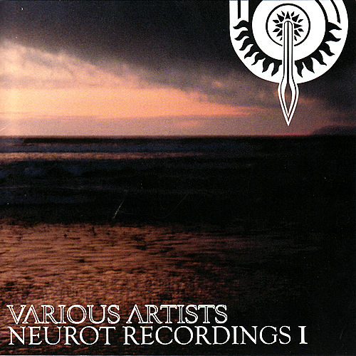Neurot Recordings I de Various Artists