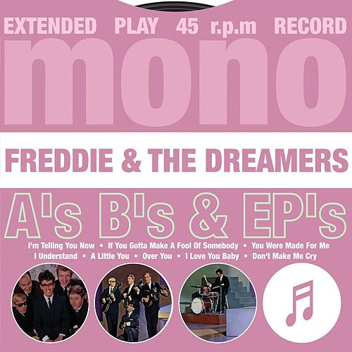 A's, B's & EP's de Freddie and the Dreamers
