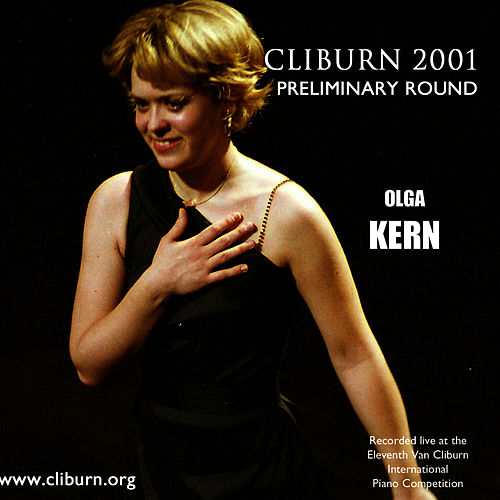 2001 Van Cliburn International Piano Competition Preliminary Round de Olga Kern